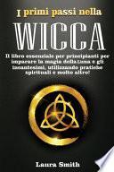 I primi passi nella WICCA