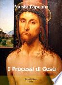 I processi di Gesù
