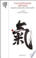 I processi formativi dell'aikidō