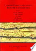 I processi formativi ed evolutivi della città in area adriatica