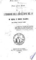 I prodromi della rivoluzione del 48 in Aquilla e Reggio Calabria