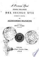 I promessi sposi storia milanese del secolo 17. scoperta e rifatta da Alessandro Manzoni