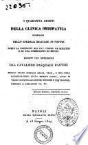 I quaranta giorni della clinica omiopatica stabilita nello spedale militare di Napoli ... esposti con riflessioni dal cavaliere Pasquale Panvini ..