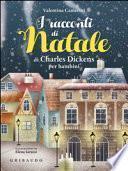 I racconti di Natale di Dickens per bambini