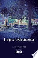 I ragazzi della Piazzetta