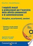 I requisiti morali e professionali per l'esercizio delle attività commerciali e di somministrazione
