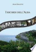 I ricordi dell'Alba