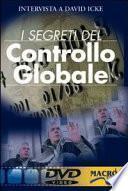 I segreti del controllo globale. DVD. Con libro