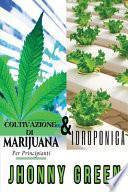 I Segreti dell'Idroponica & Coltivazione di Marijuana per Principianti