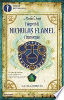 I segreti di Nicholas Flamel l'immortale - 1. L'Alchimista