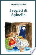 I segreti di Spinello