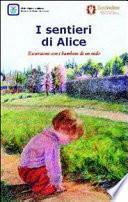 I sentieri di Alice. Escursioni con i bambini di un nido