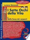 I Sette Occhi Della Vita 03. Nella Fossa Dei Serpenti