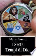 I sette tempi di Dio (studio sulle sette dispensazioni)