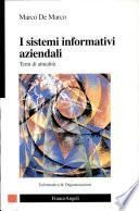 I sistemi informativi aziendali. Temi di attualità