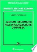 I sistemi informativi nell'organizzazione d'impresa