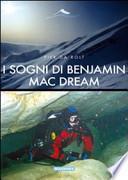 I sogni di Benjamin Mac Dream