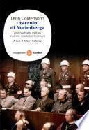 I taccuini di Norimberga. Uno psichiatra militare incontra imputati e testimoni