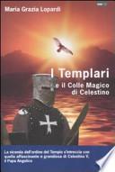 I Templari ed il colle magico di Celestino