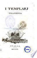 I Templari tragedia