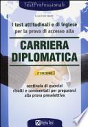 I test attitudinali e di inglese per la prova di accesso alla carriera diplomatica