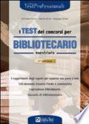 I test dei concorsi per bibliotecario. Eserciziario