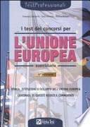 I test dei concorsi per l'Unione Europea. Eserciziario