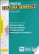 I test di cultura generale. Manuale