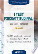 I test psicoattitudinali per tutti i concorsi
