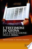 I testimoni di Geova e la falsificazione della Bibbia