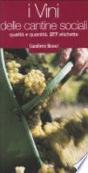 I vini delle cantine sociali. Qualità e quantità. 377 etichette
