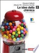 Idee della chimica. Con espansione online. Per le Scuole superiori