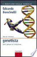 Idee per diventare genetista. Geni, genomi ed evoluzione