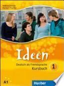 Ideen. Kursbuch-Arbeitsbuch. Con espansione online. Per le Scuole superiori. Con CD Audio. Con CD-ROM