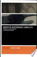 Identità, differenza e conflitti