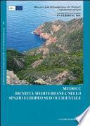 Identità mediterranea nello spazio europeo sud occidentale