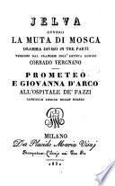 Ielva ovvero la Muta di Mosca. Dramma in 3 atti. Versione dal Francesedi Corrado Vergnano