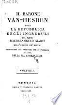 Il barone Van-Hesden ossia la repubblica degli increduli. Traduzione dal Francese, che si pubblica per cura della pia associazione