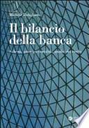 Il bilancio della banca. Schemi, principi contabili, analisi dei rischi