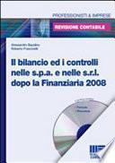 Il bilancio ed i controlli nelle Spa e nelle Srl dopo la finanziaria 2008