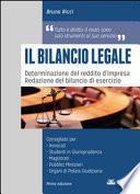 Il bilancio legale. Determinazione del reddito d'impresa. Redazione del bilancio di esercizio.