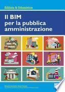 Il BIM per la pubblica amministrazione