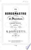 Il Borgomastro di Saardam. Opera buffa in due atti. [Words by D. Gilardoni. Vocal Score.]