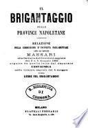 Il brigantaggio nelle province napoletane relazioni dei deputati Massari e Castagnola colla legge sul brigantaggio