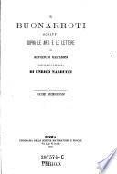 Il Buonarroti Scritti sopra le arti e le lettere, raccolti per cura di Benvenuto Gasparoni