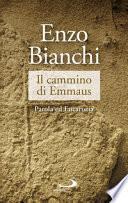 Il cammino di Emmaus. Parola ed Eucaristia