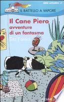 Il Cane Piero. Avventure di un fantasma