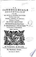 Il Cannocchiale aristotelico o sia idea dell'arguta et ingeniosa elocutione, che serue a tutta l'arte oratoria, lapidaria, et simbolica esaminata co' principii del diuino Aristotele