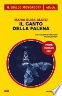 Il canto della falena (Il Giallo Mondadori)