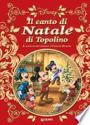 Il canto di Natale di Topolino e altre storie ispirate a Carles Dickens